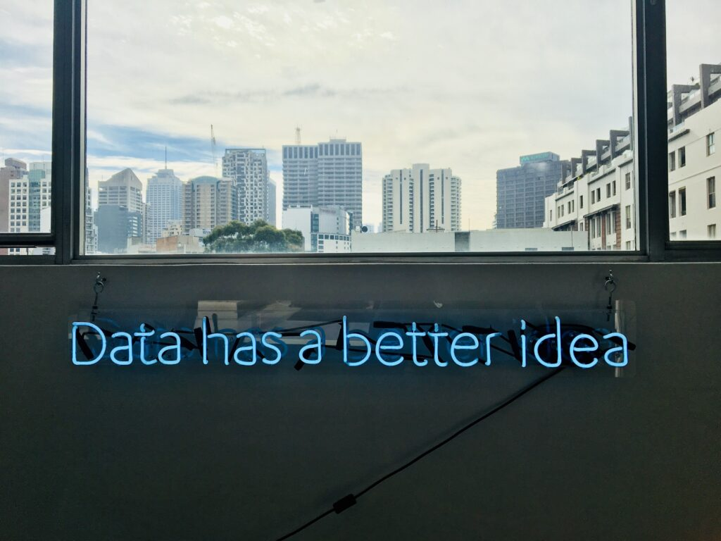 "A sign that reads ""Data has a better idea"""